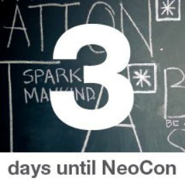 3 days to go - Seen at NeoCon