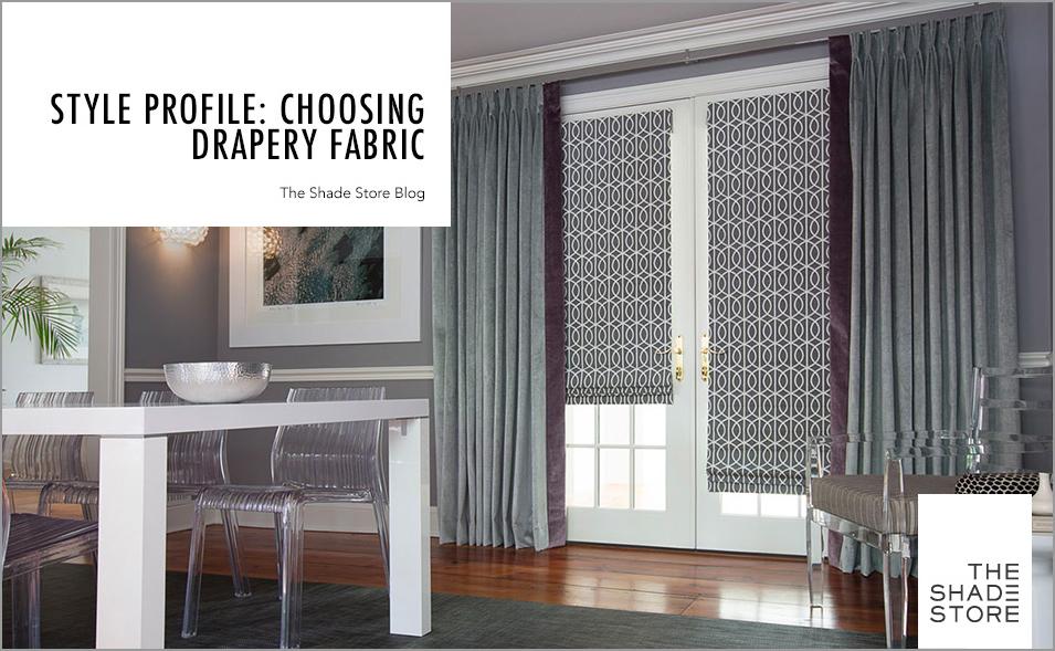 choosing drapery fabric