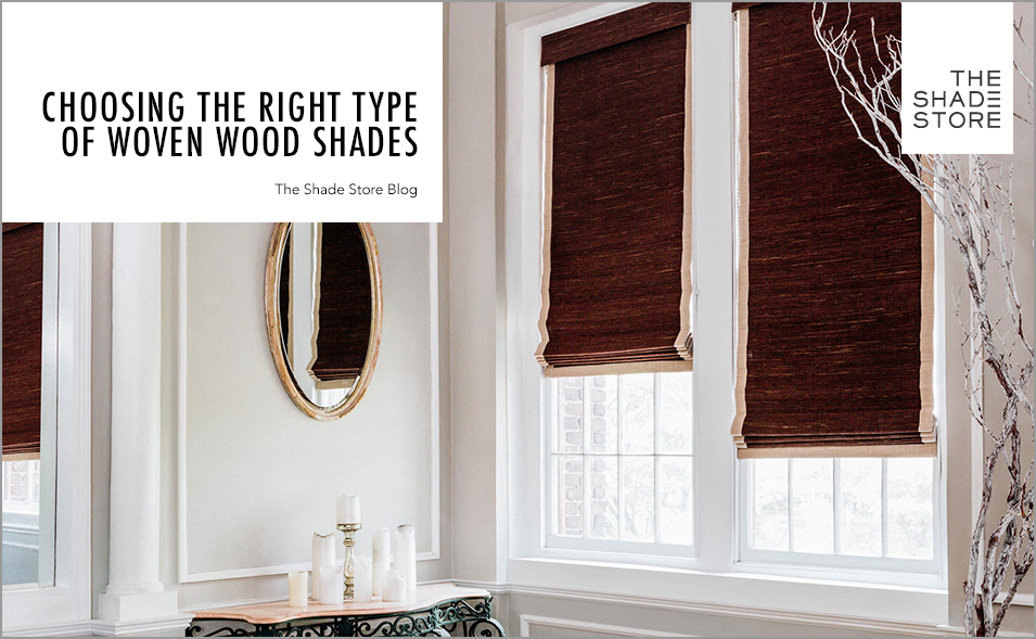 how to choose woven wood shades
