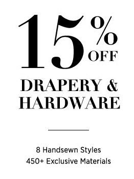 15% Off Drapery & Hardware
